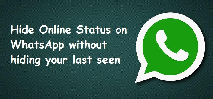 Hide WhatsApp Online