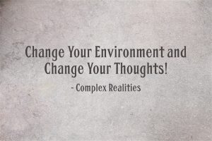 Change Environment Thoughts